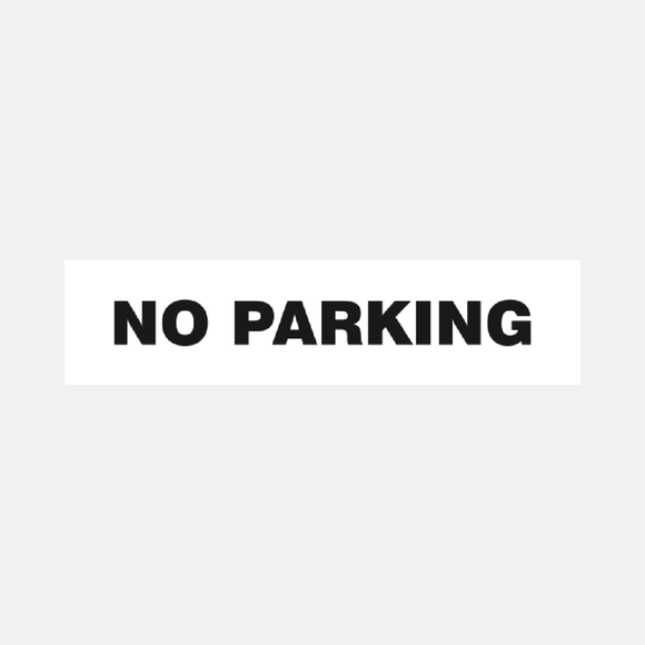 No Parking Sign Door and Gate Raymac Signs