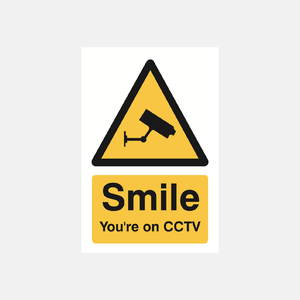 Smile You're On CCTV Sign Raymac Signs