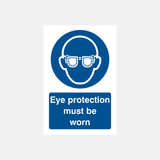 Eye Protection Must Be Worn Sign Raymac Signs