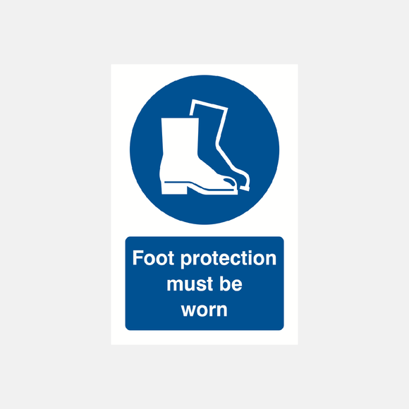 Foot Protection Sign Raymac Signs