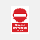 Disease Prevention Area Sign Raymac Signs