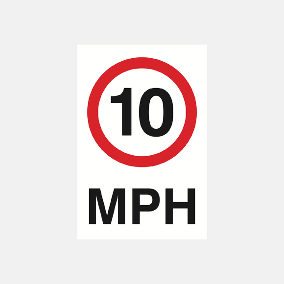 10 MPH Sign Raymac Signs