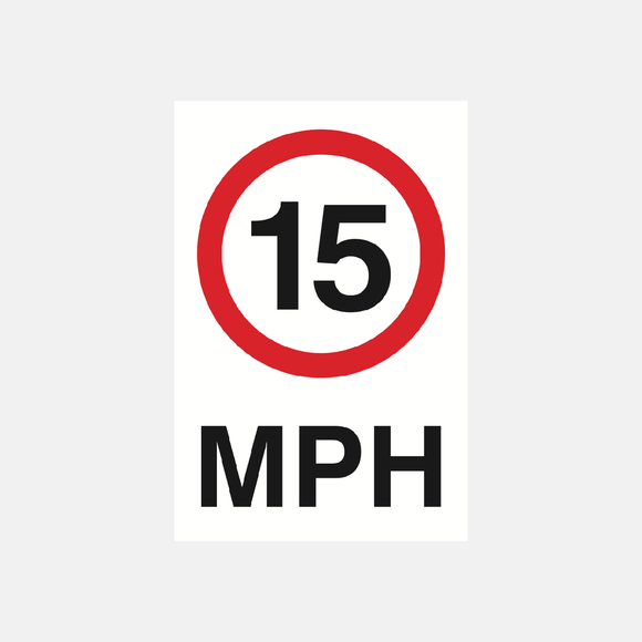 15 MPH Sign Raymac Signs