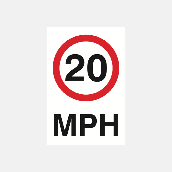 20 MPH Sign Raymac Signs
