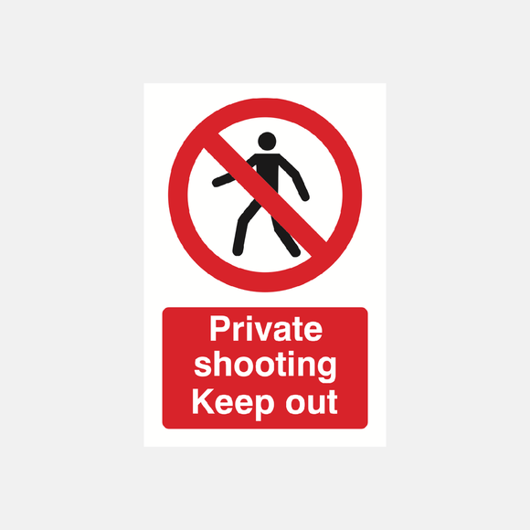 Private Shooting Keep Out Sign Raymac Signs
