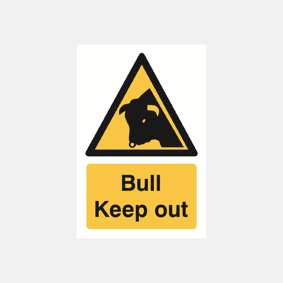Bull Keep Out Sign Raymac Signs