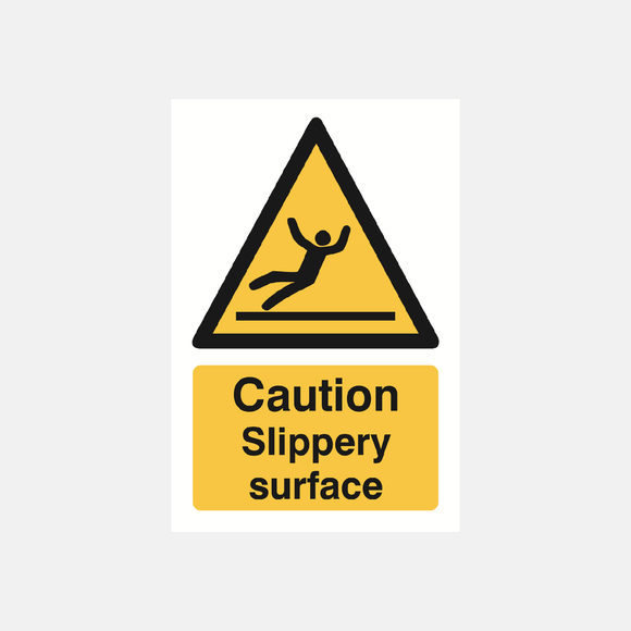Caution Slippery Surface Sign Raymac Signs