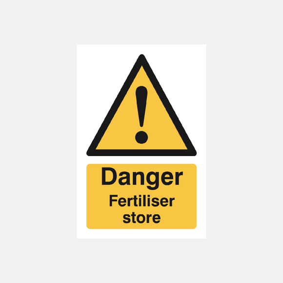 Danger Fertiliser Store Sign Raymac Signs