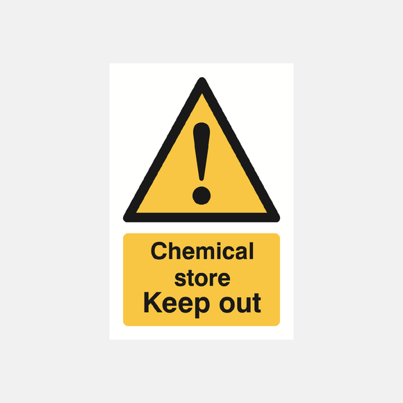 Chemical Store Keep Out Sign Raymac Signs