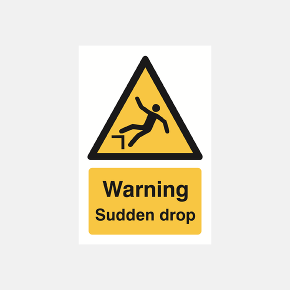 Warning Sudden Drop Sign Raymac Signs