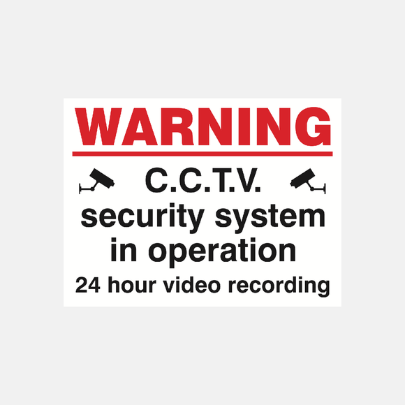 Warning CCTV Security System In Operation 24 Hour Video Recording Sign Raymac Signs