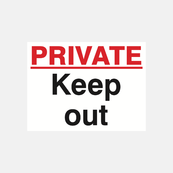 Private Keep Out Sign Raymac Signs