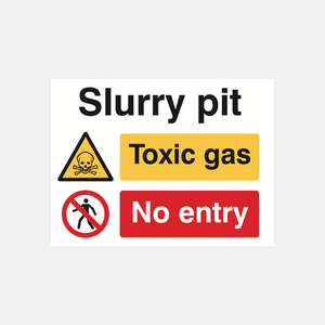 Slurry Pit/Toxic Gas/No Entry Sign Raymac Signs
