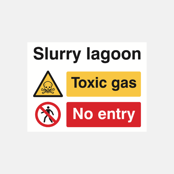 Slurry Lagoon Toxic Gas No Entry Sign Raymac Signs