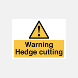 Warning Hedge Cutting Sign Raymac Signs