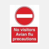 No Visitors Avian Flu Precaution Sign Raymac Signs