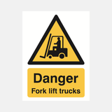 Danger Fork Lift Trucks Sign Raymac Signs