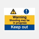 Shooting in progress sign Raymac Signs