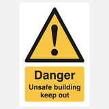 Danger Unsafe Building Keep Out Sign Raymac Signs