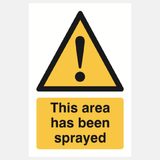 This Area Has Been Sprayed Sign Raymac Signs