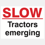 Slow Tractors Emerging Sign Raymac Signs