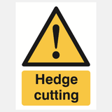 Hedge Cutting Sign Raymac Signs
