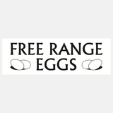 Free Range Eggs Sign Raymac Signs