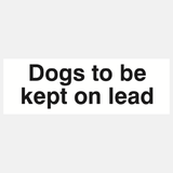 Dogs to be Kept on Lead Sign Raymac Signs
