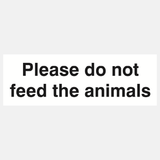 Please Do Not Feed The Animals Sign Raymac Signs