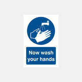 Now Wash Your Hands Sign Raymac Signs