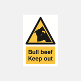 Bull Beef Keep Out Sign Raymac Signs