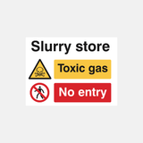 Slurry Store Toxic Gas No Entry Sign Raymac Signs