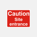 Caution Site Entrance Sign Raymac Signs