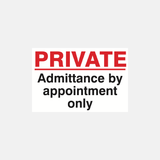 Private Admittance By Appointment Only Sign Raymac Signs