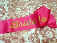 Load image into Gallery viewer, PINK AND GOLD BRIDE TO BE SASH