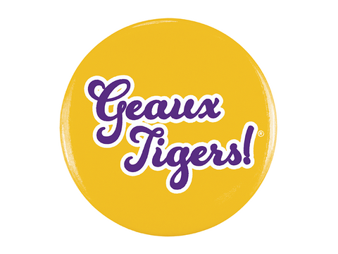 Geaux Tigers, Gold Button