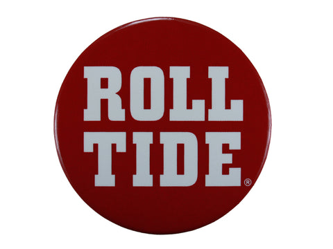 "Alabama ""Roll Tide"" on a Crimson Button"