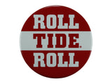 """Roll Tide Roll"" Stripe Button"