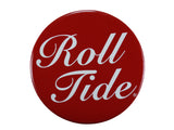 "Alabama ""Roll Tide"" Script on a Crimson Button"