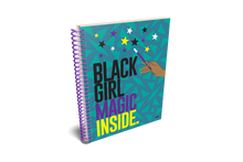 Load image into Gallery viewer, BLACK GIRL MAGIC INSIDE NOTEBOOK