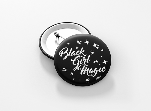 BLACK GIRL MAGIC BUTTON