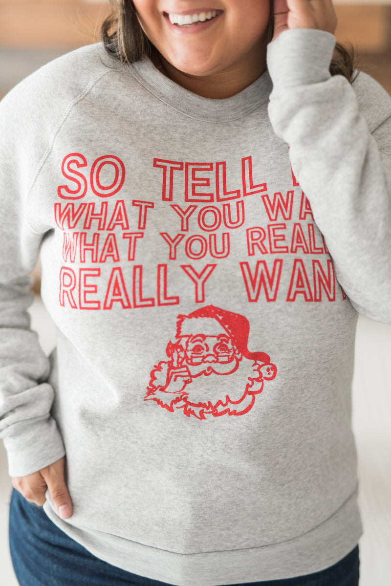 So Tell Me Sweatshirt