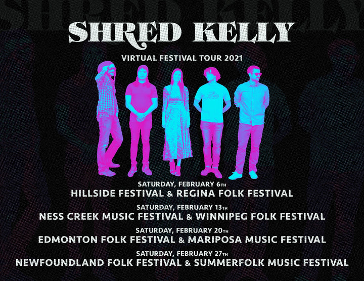 Shred Kelly Announce Virtual Festival Tour