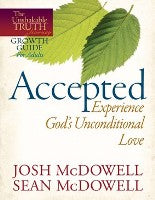 Accepted - Experience God's Unconditional Love