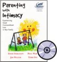 Parenting with Intimacy CD Set