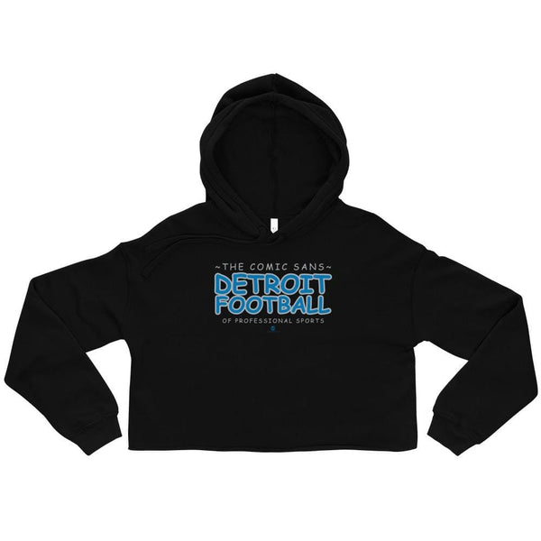 Alternative Hero - Comic Sans Detroit Crop Hoodie - Black /