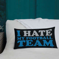 Alternative Hero - I Hate My Football Team Premium Pillow
