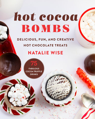 Hot Cocoa Bombs book by Natalie Wise