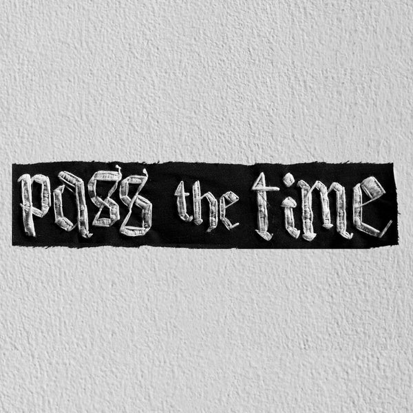 Time is (Relative) - Pass The Time Patch