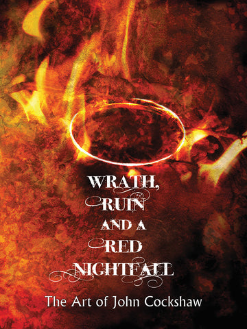 Wrath, Ruin, and a Red Nightfall: The Art of John Cockshaw